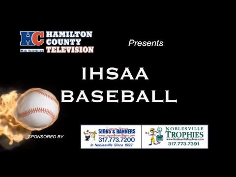 IHSAA Baseball Sectional Eight - Fishers vs Carmel