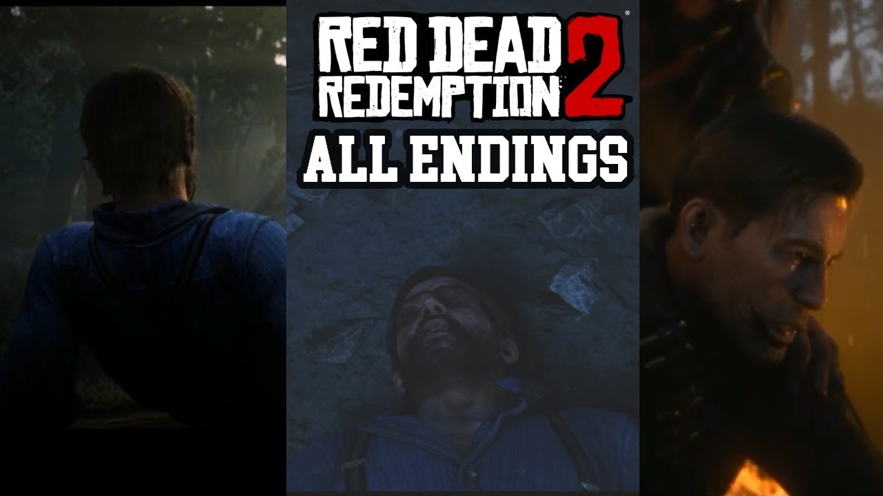 Download All Four Endings Red Dead Redemption 2 ( Two Bad And Two) (Arthur Morgan Death)