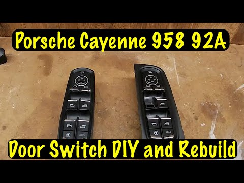 Porsche Cayenne 958 92A Door Panel Switch Replacement and Rebuild DIY.