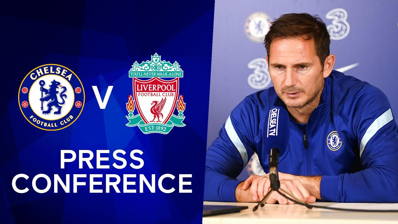 Frank Lampard: Timo Werner Fit, Hakim Ziyech, Ben Chilwell & Thiago Silva Out | Chelsea v Liverpool