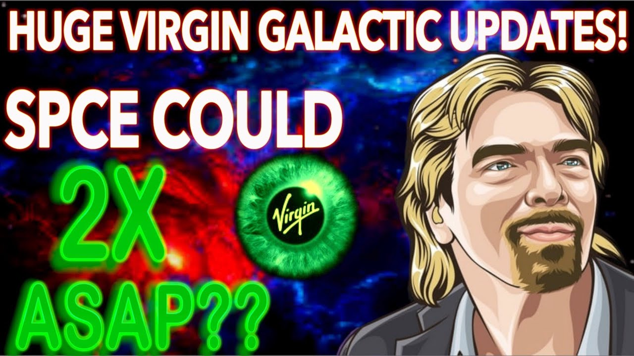 Big Virgin Galactic Stock (SPCE) Updates! SPCE Could DOUBLE ASAP??