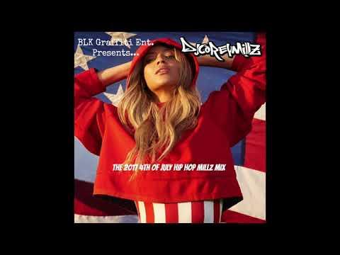 The 2017 4th Of July Hip Hop Millz Mix Preview 2  DJ Corey Millz