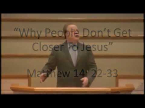 Why People Don't Get Closer to Jesus  Phil Kidd