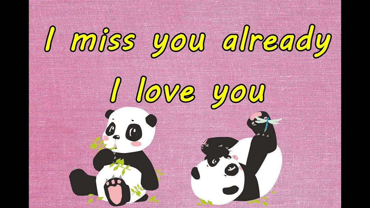 Miss You Already Quotes I Miss You Already I Love You ❤💕love Quotes ❤  Youtube