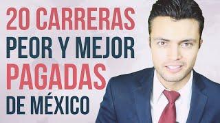 Carreras PEOR y MEJOR pagadas de México