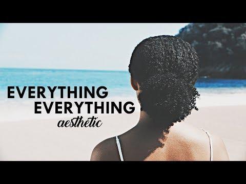 Everything Everything Aesthetic | Scene Finder