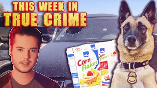 The Dog Found Cocaine in the Cornflakes?!  This Week in True Crime