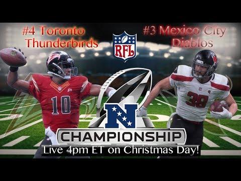 Toronto Thunderbirds vs Mexico City Diablos | RFL NFC Conference Championship! | Season 2