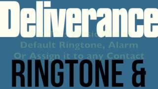 Deliverance Ringtone and Alert.