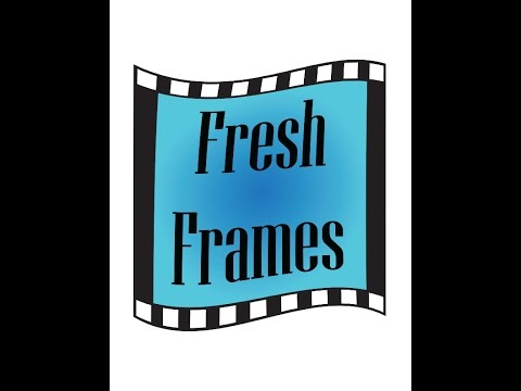 Fresh Frames 6