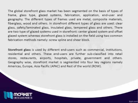 Strategic Analysis on Global Storefront Glass Market, 2016