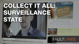 Collect It All: America's Surveillance State - Fault Lines