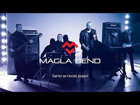 Magla Bend - Samo Se Nocas Pojavi (Official Video) 2018