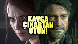 DÜNYAYI İKİYE BÖLEN OYUN: THE LAST OF US PART 2