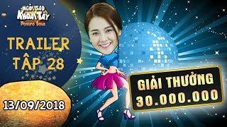 Ngôi sao khoai tây | trailer tập 28: Tam Triều Dâng tham gia cuộc thi nhảy Sexy vì giải thưởng khủng