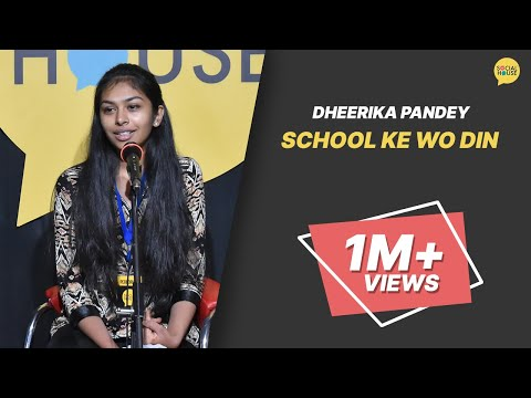 School Ke Wo Din | Dheerika Pandey | The Social House Poetry | Whatashort