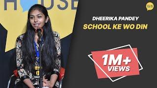 School Ke Wo Din   Dheerika Pandey   The Social House Poetry   Whatashort
