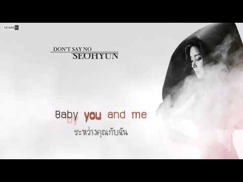 [THAISUB] SEOHYUN(서현) - Don't Say No l newkkn