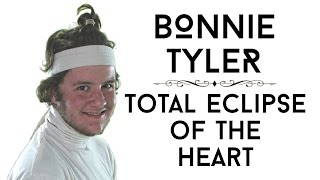 Bonnie Tyler - Total Eclipse of the Heart | Unofficial Music Video