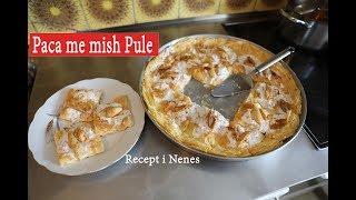 Paqë me Mish Pule Recept i Nenes