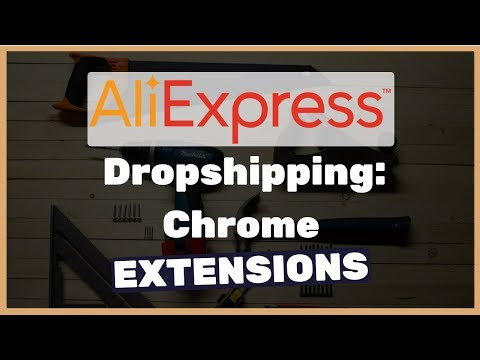 6 must have Chrome extentions for dropshipping from AliExpress (2019 update) thumbnail