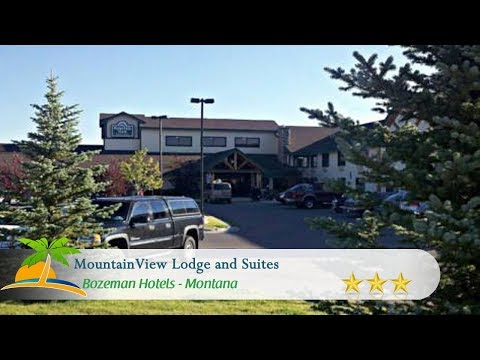 MountainView Lodge and Suites - Bozeman Hotels, Montana