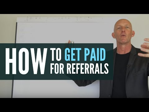 HOW TO GET PAID FOR  REAL ESTATE REFERRALS  - KEVIN WARD