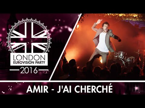 Amir - J'ai cherché (France) | LIVE | 2016 London Eurovision Party