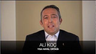 Ali Koç sizi YGA Zirvesi'ne davet ediyor!