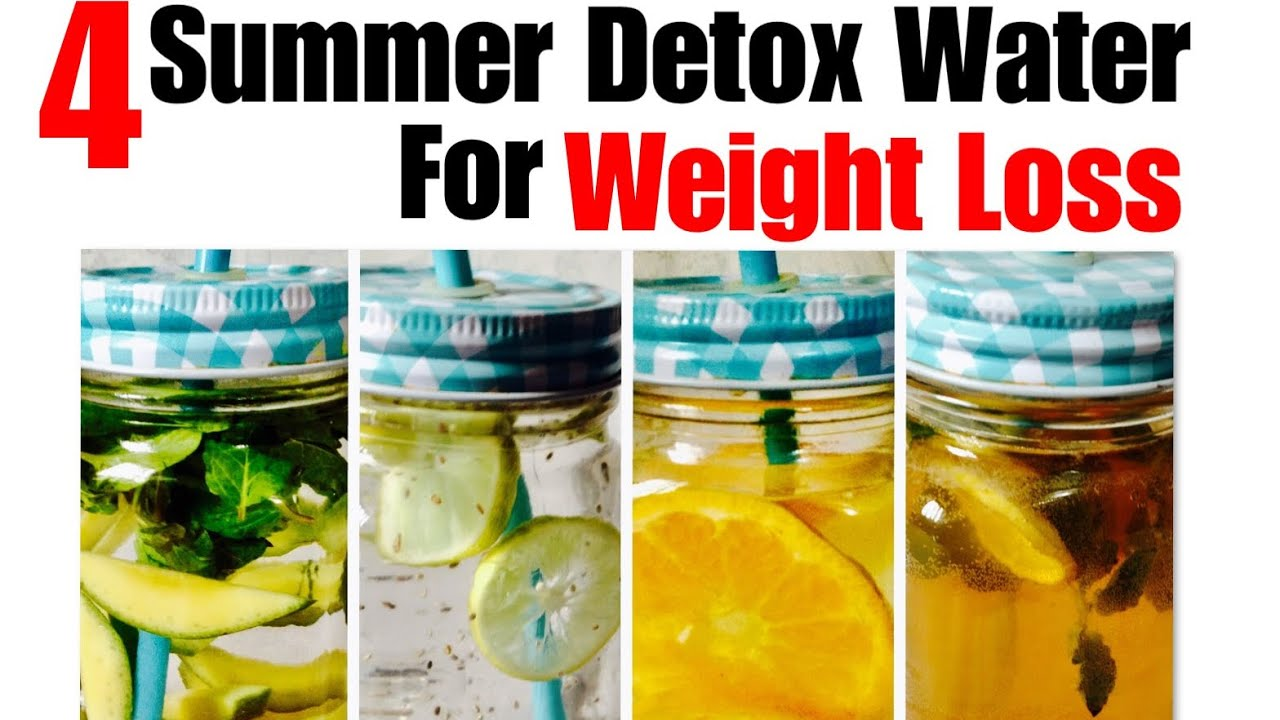 4 Summer Detox Water For Weight Loss Lose Weight Belly Fat Cleanse Debloat With Simple Drinks