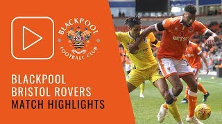 Highlights | Blackpool 0 Bristol Rovers 3