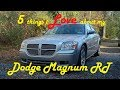 5 Thing I Love About my 2005 Dodge Magnum RT