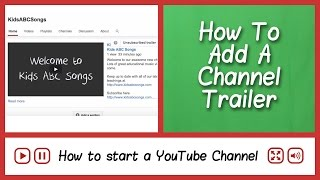 Select or Change YouTube Channel Trailer - How to start a YouTube channel - FAQ Tube