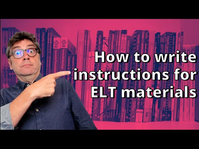 How to write instructions in ELT materials