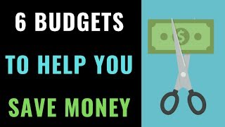 The 6 Styles of Budgeting Explained | How to Make A Budget