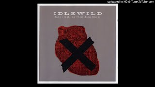 Watch Idlewild Dont Let Me Change video