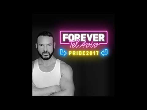 MICKY FRIEDMANN - FOREVER TEL AVIV PRIDE FESTIVAL 2017