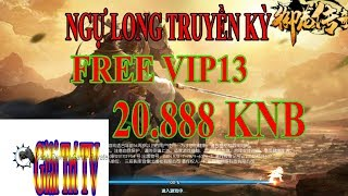 Game Private  Ngự Long Truyền Kỳ | Android | Free VIP13 + 22.888 KNB - Quà Event