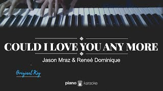 Could I Love You Any More Reneé Dominique ft Jason Mraz
