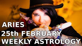 Aries weekly 25th Feb 2019 Huge opportunity!