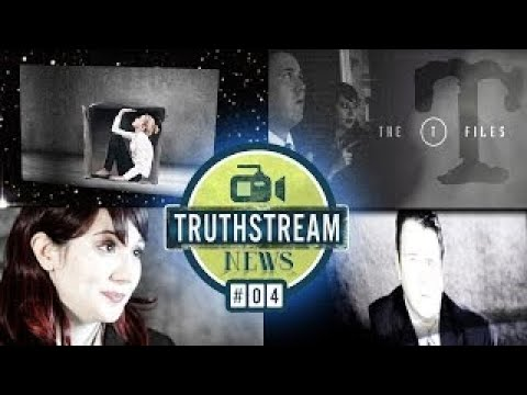 Truthstream News 4: The Truth Is Still Suppressed Out There - The Best Documentary Ever