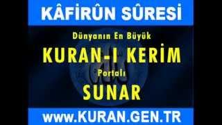 KAFİRUN  Suresi - Kurani Kerim oku dinle video izle - KURAN.gen.tr