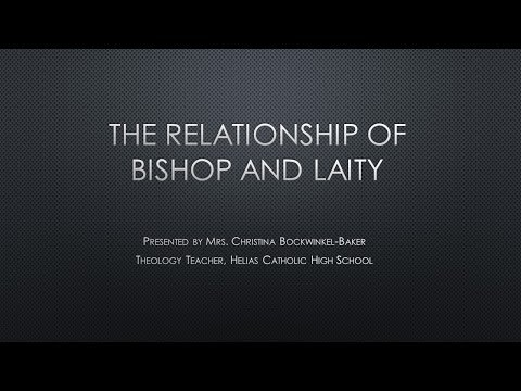 The Relationship of a Bishop and the Laity