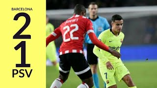 Barcelona vs PSV (2-1) | All goals and highlights • UEFA champions league
