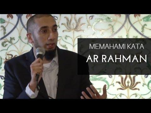 Memahami Makna Kata Ar Rahman  - Nouman Ali Khan Subtitle Bahasa Indonesia