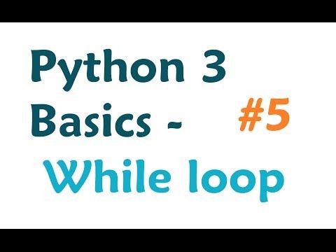 Python 3 Programming Tutorial: While Loop