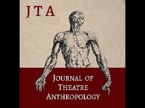 Journal of Theatre Anthropology - Presentation