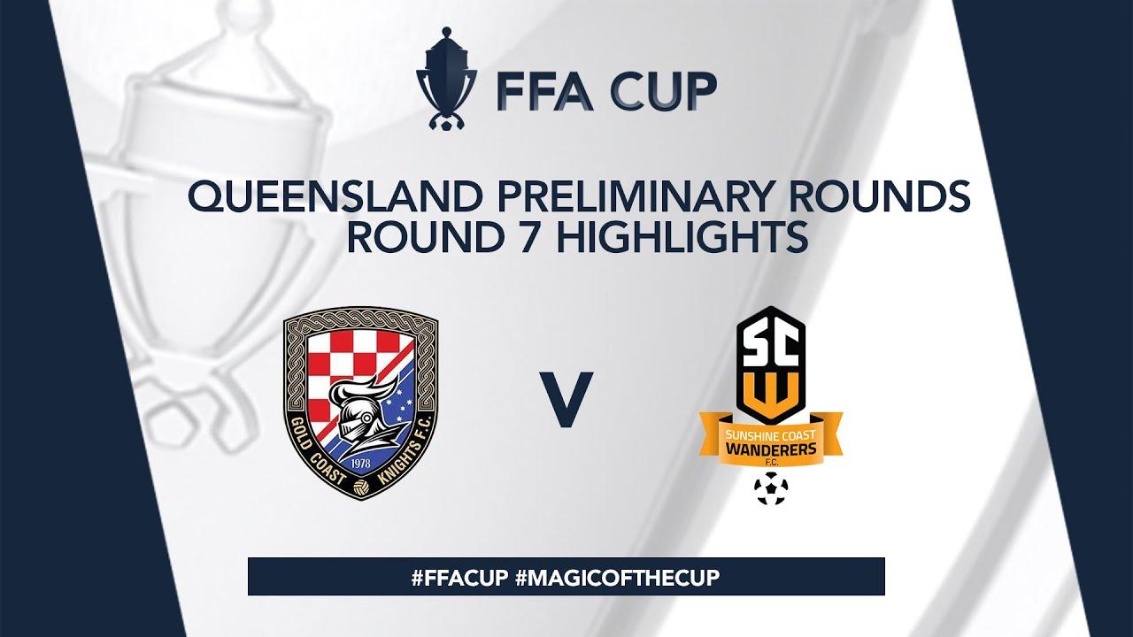 FFA Cup R7 - Gold Coast Knights vs. Sunshine Coast Wanderers Highlights