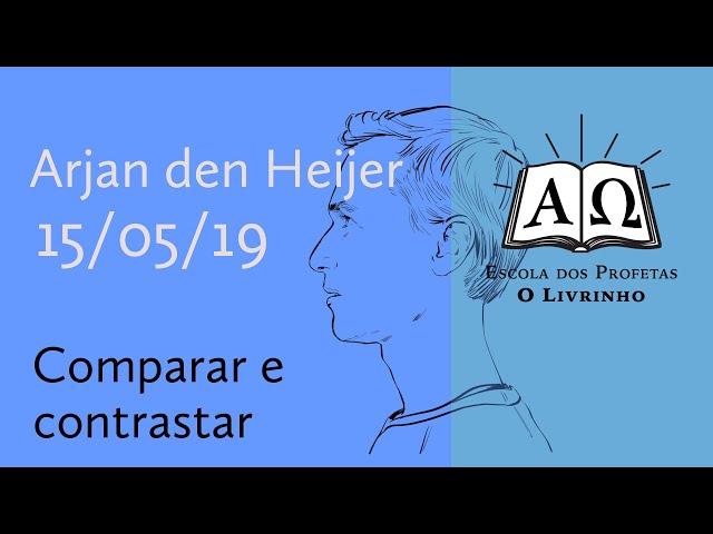 01. Comparar e contrastar | Arjan den Heijer (15/05/19)