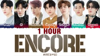 [1 HOUR] GOT7 - 'ENCORE' Lyrics [Color Coded_Han_Rom_Eng]
